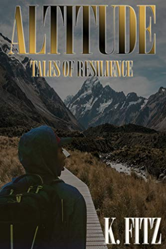 0b127f141 Altitude: Tales of Resilience (Dream Mover Series) (English Edition)