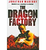 [ THE DRAGON FACTORY BY MABERRY, JONATHAN](AUTHOR)PAPERBACK