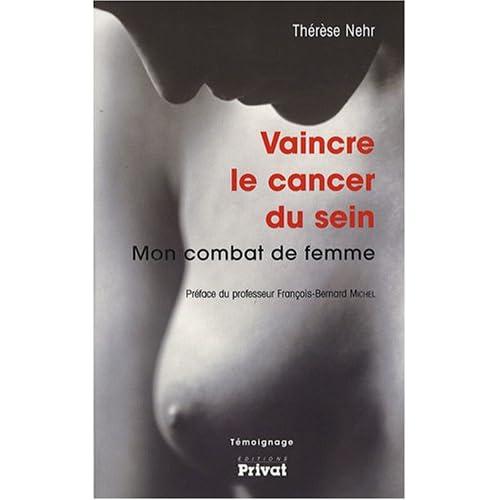 Vaincre le cancer du sein : Mon combat de femme
