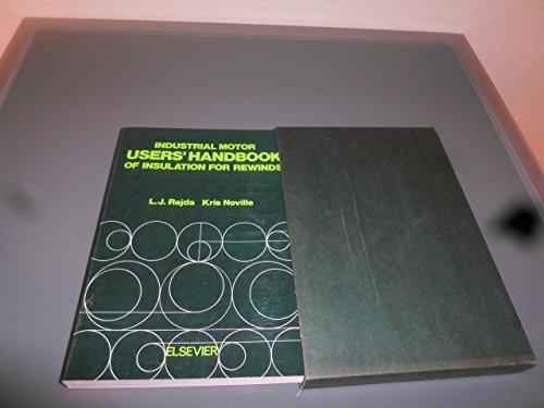 Industrial Motor Users' Handbook of Insulation for Rewinds (Rewind Motor)