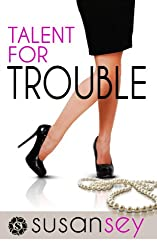 Talent for Trouble: Blake Brothers #2 (The Blake Brothers Trilogy)