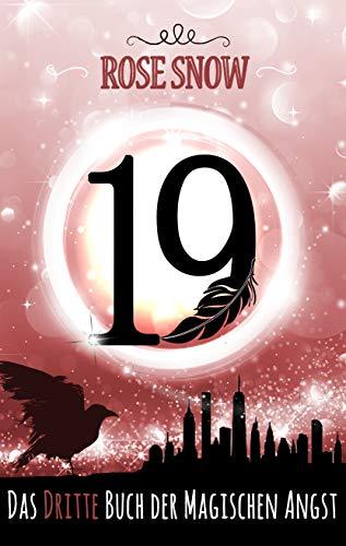 19 - Das dritte Buch der magischen Angst (Die Bücher der magischen Angst 3)