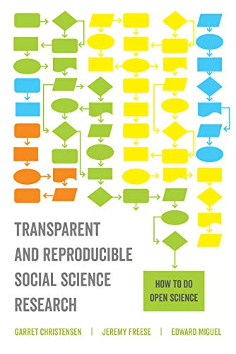 Transparent and Reproducible Social Science Research: How to Do Open Science (English Edition)