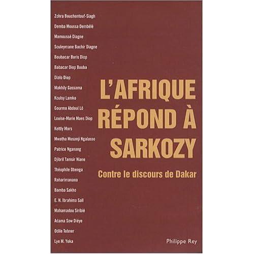 L'Afrique répond à Sarkozy - Contre le discours de Dakar