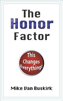 The Honor Factor by [Van Buskirk, Michael]