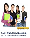Easy English Grammar - Basic, Intermediate and Advanced