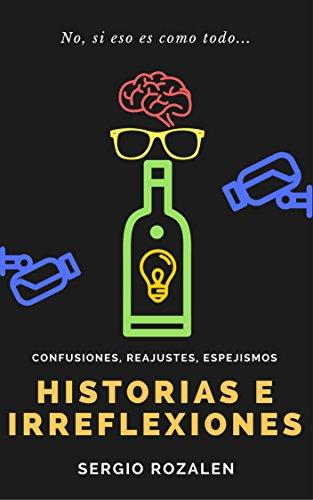 Historias e Irreflexiones por Sergio Rozalén