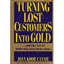 Turning Lost Customers into Gold and the Art of Achieving Zero Defections