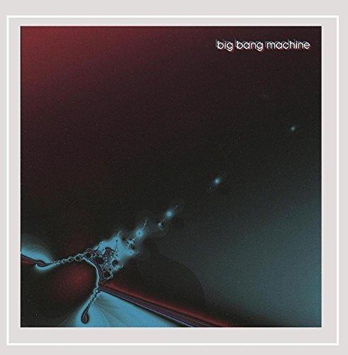 Big Bang Machine (Big Bang Machine)