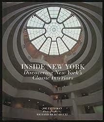 Inside New York: Discovering New York's Classic Interiors by Joe Friedman (1992-10-01)