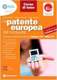 La patente europea del computer. Corso di base. Con CD-ROM