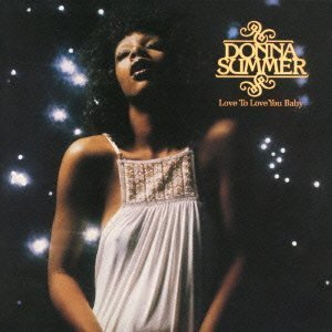 Love to Love You Baby by Donna Summer (2012-08-08)