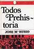 TODOS PREHISTORIA. 1ª edición.