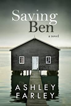 Saving Ben (English Edition) von [Farley, Ashley]