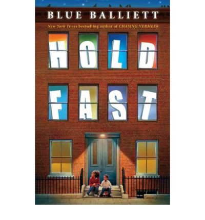 [( Hold Fast By Balliett, Blue ( Author ) Hardcover Mar - 2013)] Hardcover