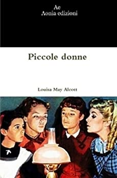 Piccole donne di [Alcott, Louisa May]
