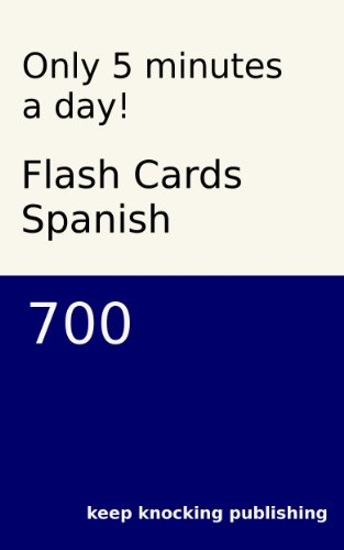Only 10 minutes a day! Flash Cards Spanish 700 Blue (English ...