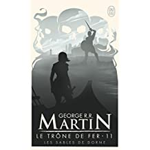 Le trône de fer (A game of Thrones), Tome 11 : Les sables de Dorne