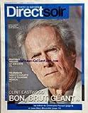 DIRECT SOIR [No 772] du 31/05/2010 - CLINT EASTWOOD / BON - BRUT - GEANT -TELE / DIRECT 8 ENQUETE SUR LE TOURISME MEDICAL -EDITOS DE PACAUD ET MORANDINI...