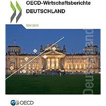 Oecd Wirtschaftsberichte: Deutschland 2014