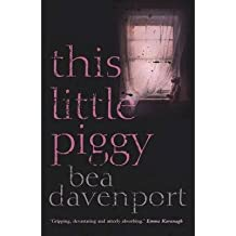 [(This Little Piggy)] [ By (author) Bea Davenport ] [April, 2015]