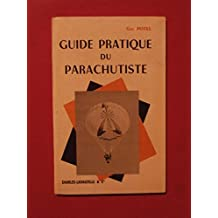 Guide pratique du parachutisme