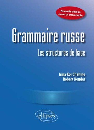 Grammaire russe : Les structures de base