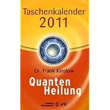 Quantenheilung Taschenkalender 2011
