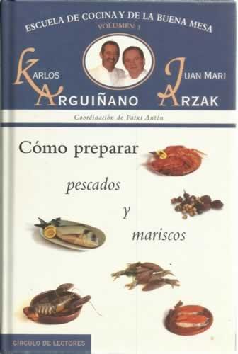 Escuela de cocina y buena mesa. Vol 3. Cómo preparar pescados y mariscos