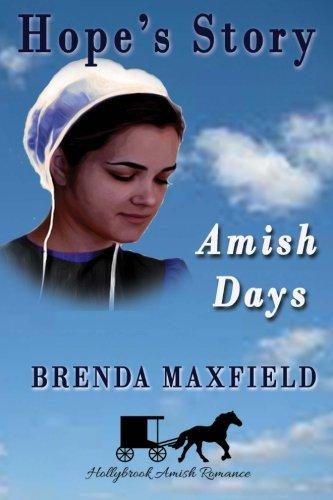 Amish Days Hope S Story Amish Romance Boxed Set Hollybrook Amish Romance