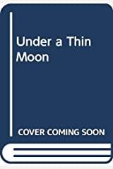 Under a Thin Moon Paperback