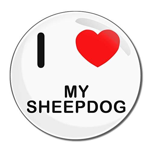 I Love My Sheepdog - Miroir compact rond de 55 mm