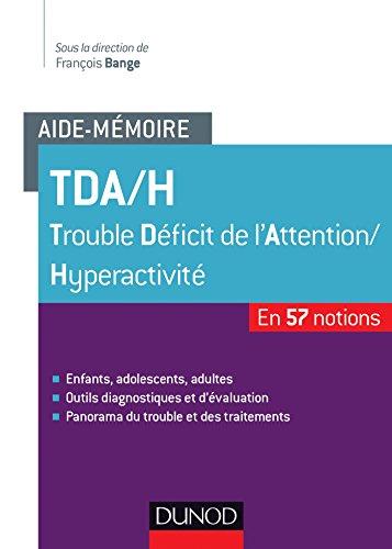 Aide-mémoire - TDA/H - 57 notions