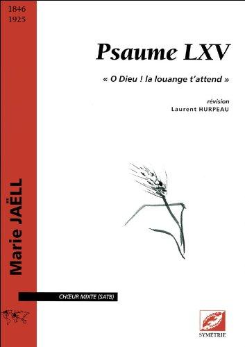 Psaume LXV :