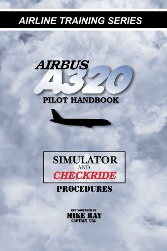 airbus-a320-pilot-handbook-simulator-and-checkride-techniques