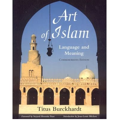 Art of Islam: Language and Meaning (Paperback) - Common