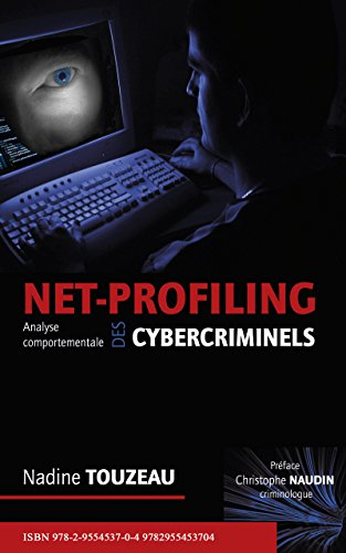 net-profiling-analyse-comportementale-des-cybercriminels
