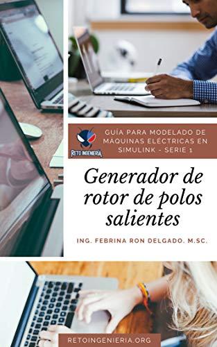 Guía para modelado matemático de máquina síncrona en Simulink: Generador de rotor de polos salientes