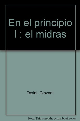En el principio i. El midras (Biblioteca catecumenal) por G Tasini