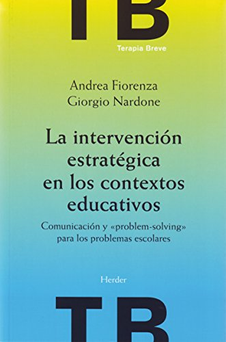 La intervención estratégica en los contextos educativos: Comunicación y