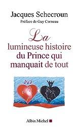 La lumineuse histoire du Prince qui manquait de tout