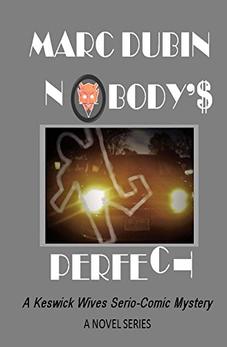 Nobody's Perfect (A Keswick Wives Serio-Comic Mystery Book 1) (English Edition)