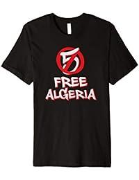 Free Algeria T Shirt Anti 5th Term Street Protests
