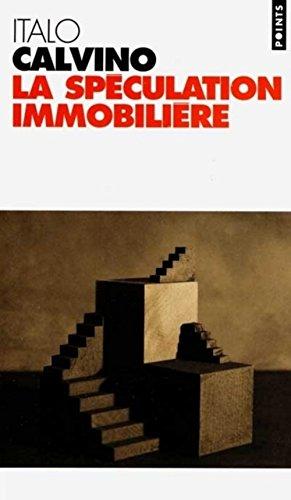 La spéculation immobilière par Italo Calvino