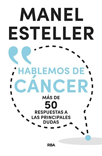 Hablemos de cáncer (DIVULGACIÓN) de [Esteller, Manel]