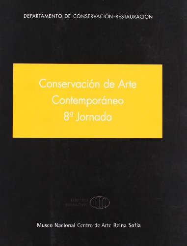 Conservación de arte contemporáneo. 8ª Jornada