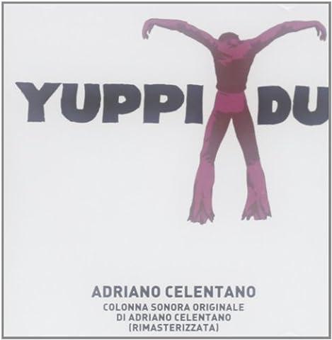 Yuppi du (Adriano Celentano Songs)