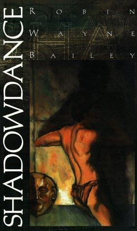 Shadowdance by Robin Wayne Bailey (1996-05-03)