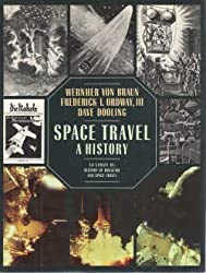 Space Travel: A History : An Update of History of Rocketry & Space Travel