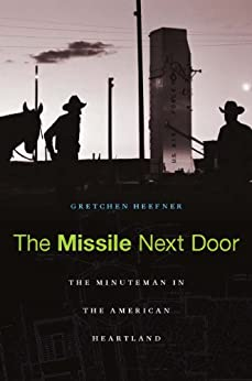 The Missile Next Door by [Heefner, Gretchen]